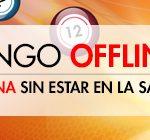 El bingo offline de Sportium